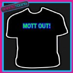 MOTT OUT KEITH LEMON SLOGAN FUNNY LADS HOLIDAY STAG TSHIRT